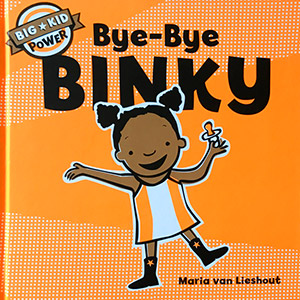 Chronicle Books<br><em>Bye-bye BINKY</em>