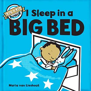 Chronicle Books<br><em>I Sleep in a BIG BED</em>