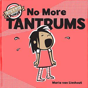 Chronicle Books<br><em>No More TANTRUMS</em>