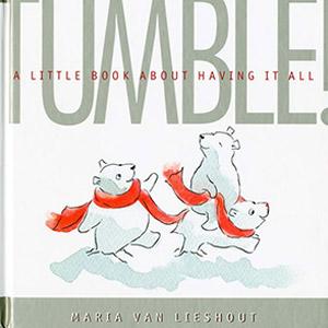 Macmillan Books<br><em>TUMBLE!</em>